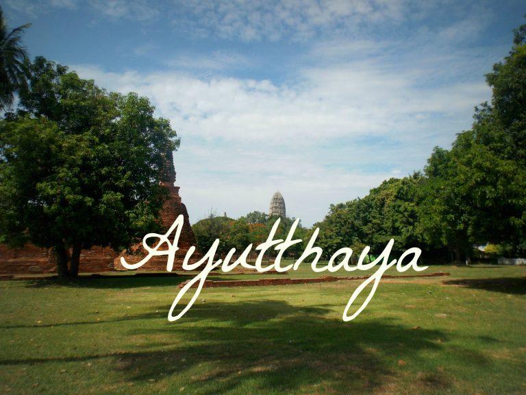 Voyage en Thaïlande: Ayutthaya (+budget)