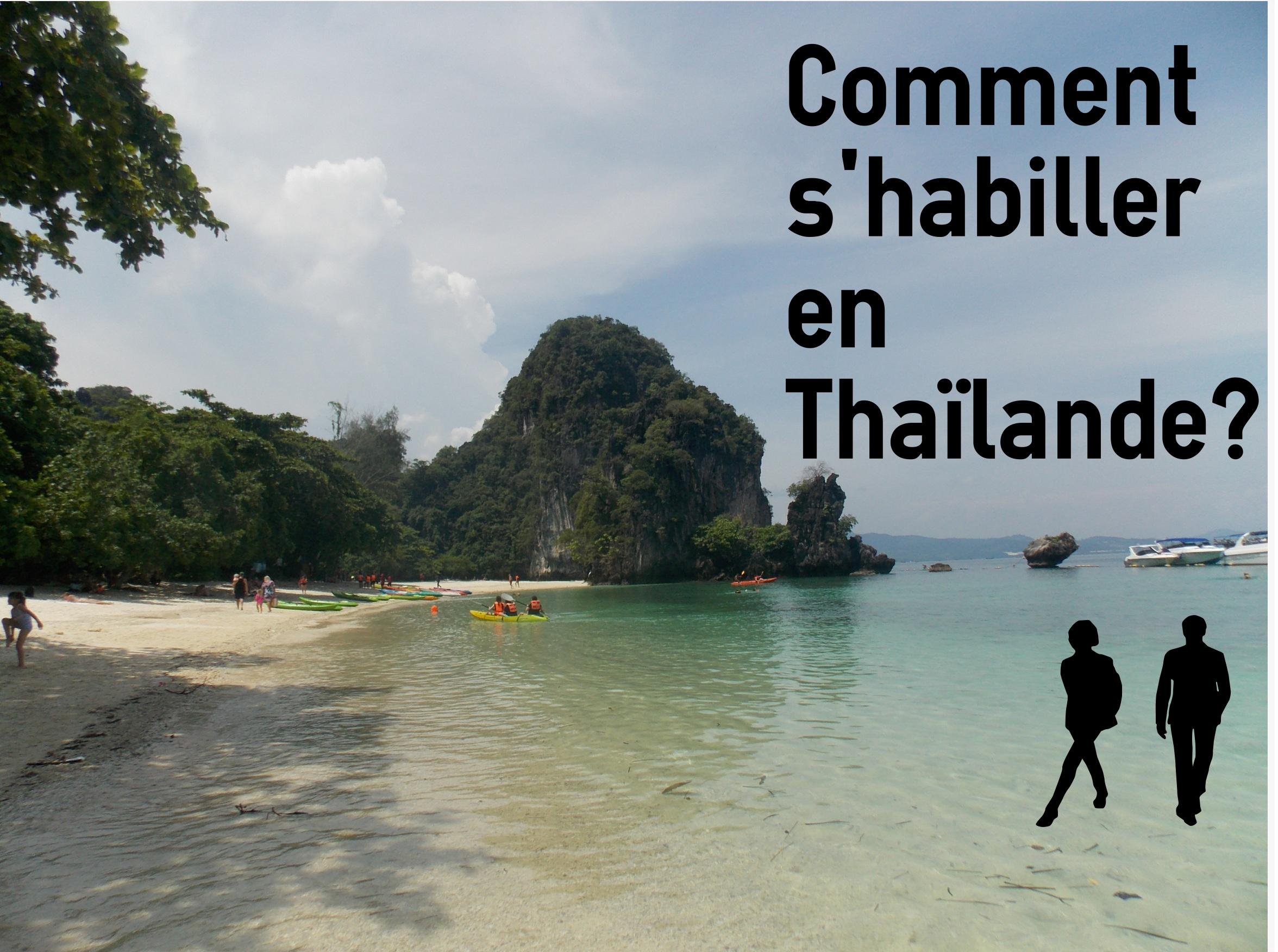 Comment s'habiller en Thaïlande?