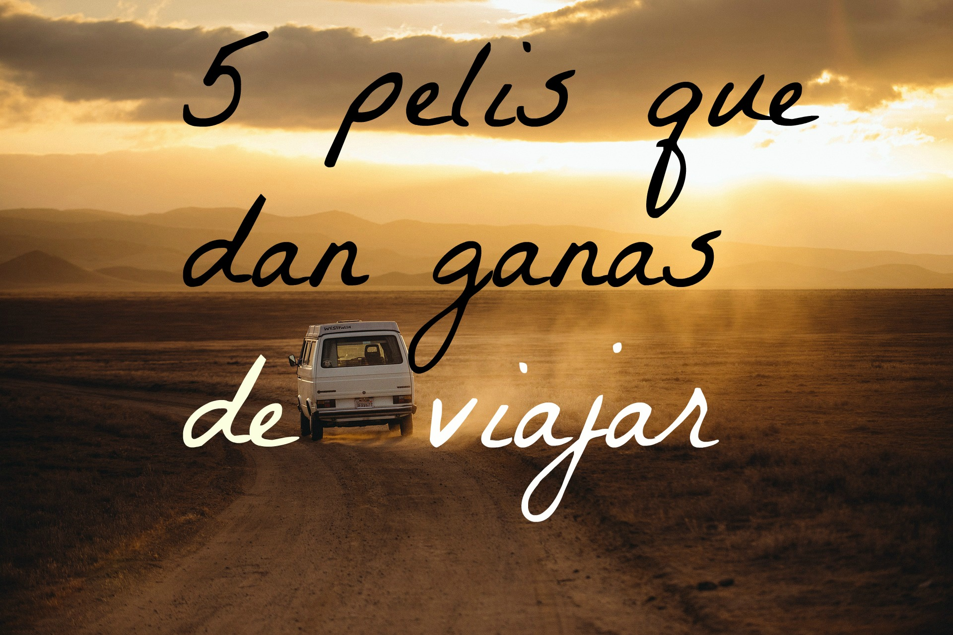5 pelis que dan ganas de viajar