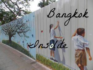 Bangkok insolite: 6 lieux pas très touristiques à découvrir