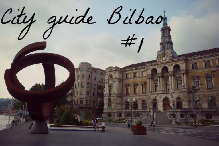City guide Bilbao #1: Bilbao la Vieja y San Francisco